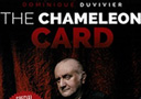 Magik tricks : The Cameleon Card