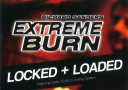 tour de magie : Extreme Burn 2.0 : Locked and Loaded