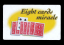 Eight Card Miracle