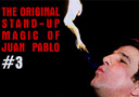 tour de magie : The Original Stand-Up Magic Of Juan Pablo Volume 3