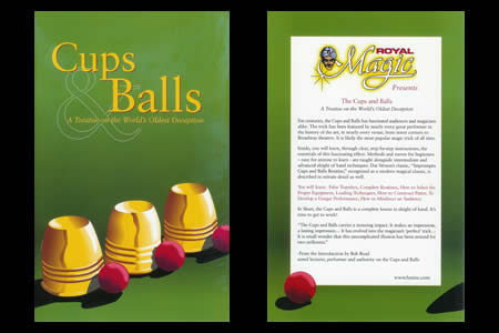 Cups and Balls - A Treatise on the World's Oldest