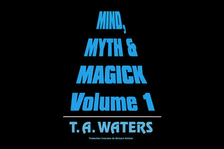 Mind, Myth and Magick (Vol.1) - ta waters