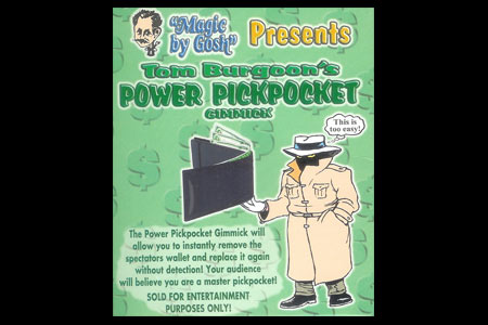 Power pickpocket