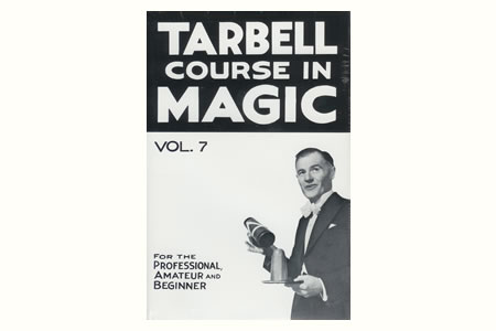 Tarbell Course in Magic Vol.7 - dr-tarbell