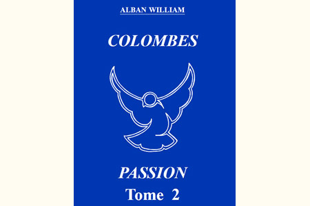 Colombes Passion (Tome 2)