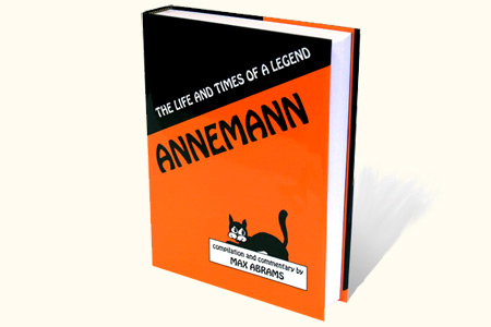 Annemann: The Life And Times Of A Legend
