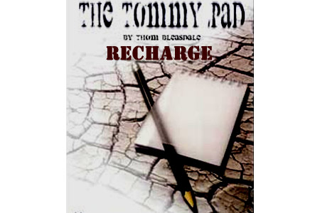 The Tommy Pad : Recharge