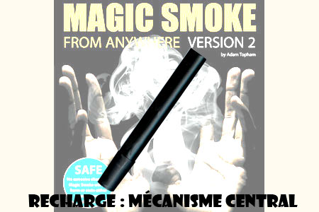 Magic smoke : Recharge mécanisme central