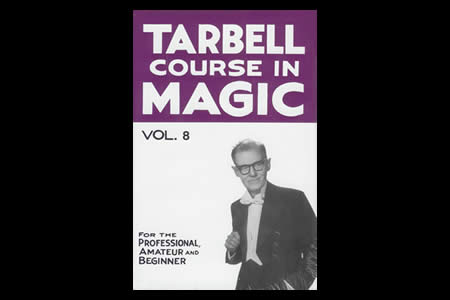 Tarbell Course in Magic (Vol.8)