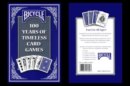 Bicycle : 100 Years of Timeless Card Games