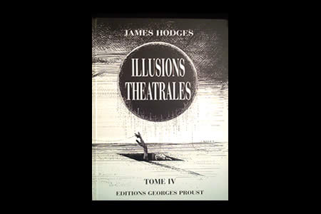 Illusions Théâtrales (Tome 4)