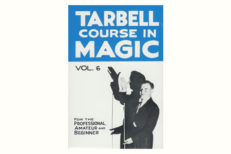 Tarbell Course in Magic (Vol.6)