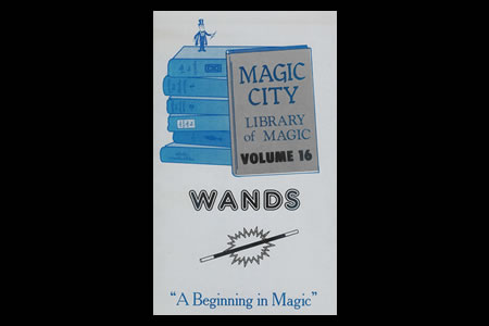 Magic City Vol.16 (Wands)