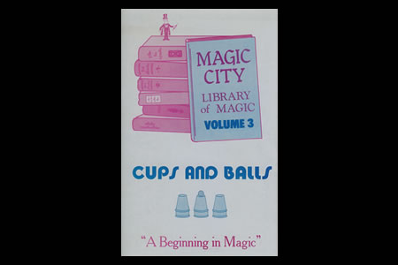 Magic City Vol.3 (Cups & Balls)