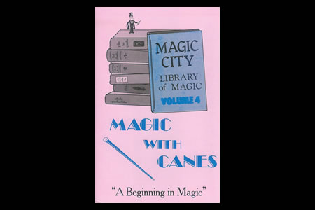 Magic City Vol.4 (Magic With Canes)