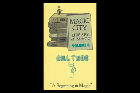 Magic City Vol.8 (Bill Tube)