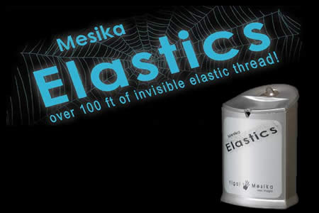 Mesika´s Elastic Invisible Thread